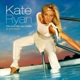 Kate Ryan - The Promise '2004
