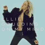 Ellie Goulding - On My Mind (cds) '2015