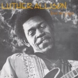 Luther Allison - Love Me Papa (1992 Remaster) '1977
