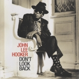 John Lee Hooker - Don't Look Back '1997
