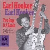 Earl Hooker - Two Bugs And A Roach (1993 Remaster) '1969