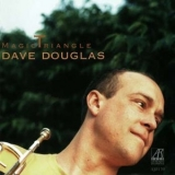 Dave Douglas - Magic Triangle '1998