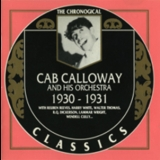 Cab Calloway - Cab Calloway And His Orchestra : 1930 - 1931 '1990