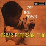 Oscar Peterson Trio - On The Town With The Oscar Peterson Trio '1958