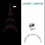 Secret Service - When The Night Closes In '1985