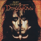 Alice Cooper - Dragontown (2CD) '2001