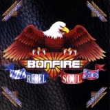 Bonfire - Rebel Soul '1997