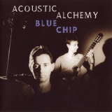 Acoustic Alchemy - Blue Chip '1989