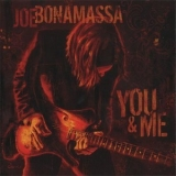 Joe Bonamassa - You & Me '2006