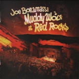 Joe Bonamassa - Muddy Wolf At Red Rocks (2CD) '2015