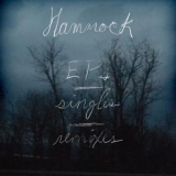 Hammock - EP's, Singles And Remixes '2013