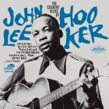 John Lee Hooker - The Country Blues Of John Lee Hooker '2015