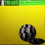 2heads - You Don't Know '1995