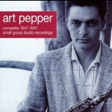 Art Pepper - Complete 1947-1951 Small Group Studio Recordings '2001