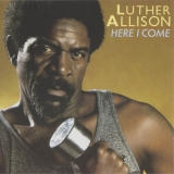 Luther Allison - Here I Come '1985