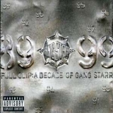 Gang Starr - Full Clip: A Decade Of Gang Starr (2CD) '1999