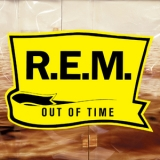 R.E.M. -  Out Of Time (25th Anniversary Edition)  '1991