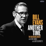 Bill Evans - Another Time: The Hilversum Concert '2017