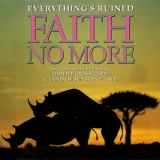 Faith No More - Everything's Ruined [Slash, London, 869 973-2, Germany] '1992
