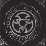 Pretty Maids - The Best Of... Back To Back (MAS CD0169, Germany) '1998