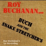 Roy Buchanan - Buch And The Snake Stretchers '1992