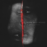 Nurse With Wound - Lumb's Sister '2014