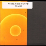 Nurse With Wound - Miasm '2014