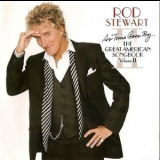 Rod Stewart - As Time Goes By... The Great American Songbook Vol. II '2003