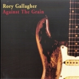 Rory Gallagher - Against The Grain '1975