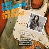 Rory Gallagher - Against The Grain (2012, Sony Music) '1975