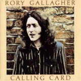 Rory Gallagher - Calling Card (1994, Castle Classics CLACD 352) '1976