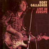 Rory Gallagher - Live In Europe (1999, Capo CAPO 103) '1972