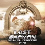 Lost Shaman - Neutral Response '2018