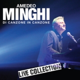 Amedeo Minghi - Di Canzone In Canzone - Live Collection '2015