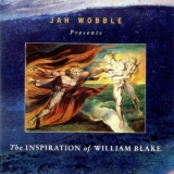 Jah Wobble - The Inspiration Of William Blake '1996