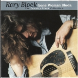 Rory Block - Gone Woman Blues The Country Blues Collection '1997