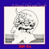 Sun Ra - A Fireside Chat With Lucifer '1983