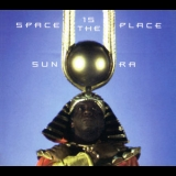 Sun Ra - Space Is The Place '1973