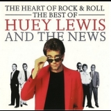 Huey Lewis & The News - The Heart Of Rock & Roll: The Best Of Huey Lewis And The News '1992