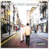 Oasis - (What's The Story) Morning Glory? '1995