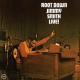 Jimmy Smith - Root Down - Live! (2016 Remastered)  '1972