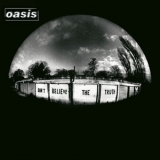 Oasis - Don't Believe The Truth '2005