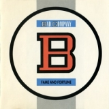 Bad Company - Fame And Fortune '1986