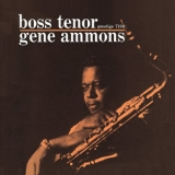 Gene Ammons - Boss Tenor (1999 Remaster) '1960