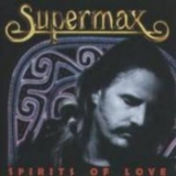 Supermax - Spirits Of Love '1996