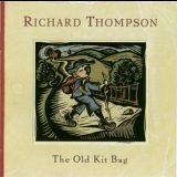 Richard Thompson - The Old Kit Bag '2003