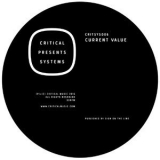 Current Value - Critical Presents: Systems 006 '2016