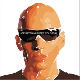 Joe Satriani - Super Colossal (HDtracks) '2006