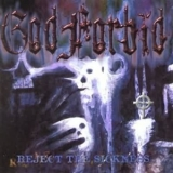 God Forbid - Reject The Sickness '1999