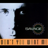 Savage - Don't You Want Me '1994